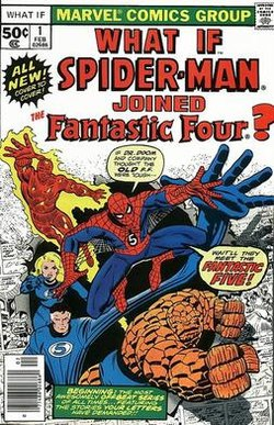 The Comic Cover for the 1st edition of Marvel's What If? series - What If Spider-Man joined Fantastic Four?