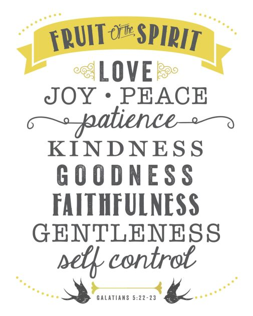 Banner reads: Fruit of the Spirit: Love, Joy, Peace, Patience, Kindness,Goodness, Faithfulness, Gentleness and Self-Control Galatians 5:22 to 23